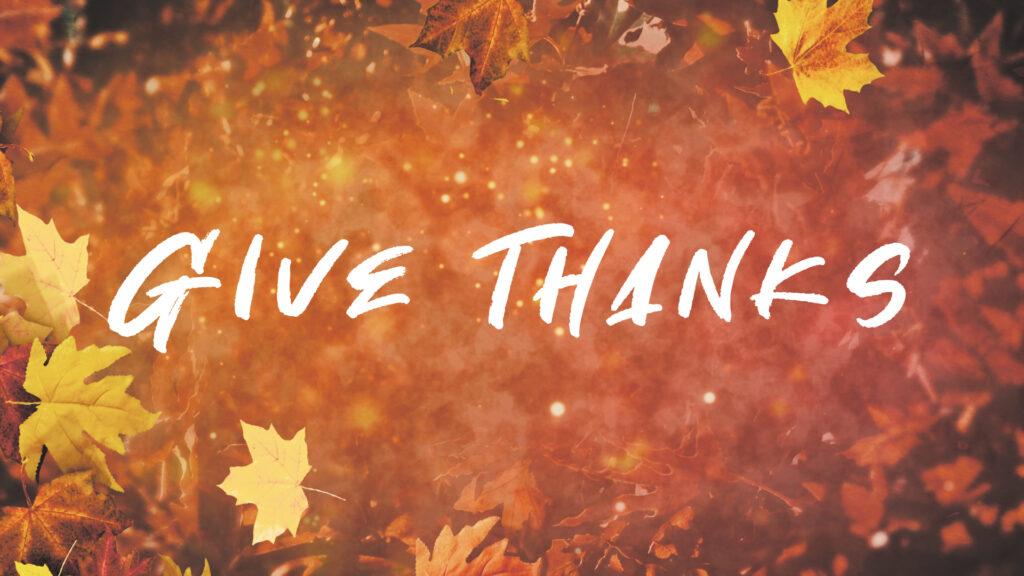 Give Thanks Still (1080)