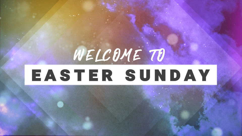 Welcome to Easter Sunday Still